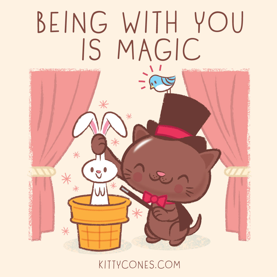 Being with you is magic